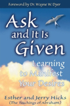 Ask and It Is Given book